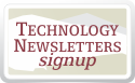 echnology Newsletters Signup